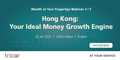 Hong Kong: Your Ideal Money Growth Engine tickets