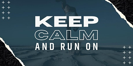 Keep Calm and Run On Virtual tickets