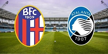 STREAMS@!. Bologna - Atalanta in. Dirett Live 23 Dicembre 2020 biglietti
