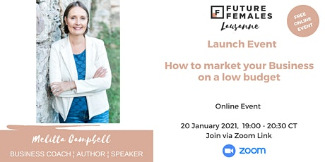 How to market your Business on a low budget I FF Lausanne City tickets