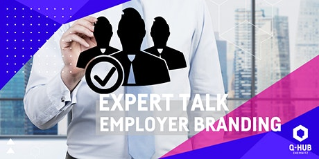 Q-HUB Expert Talk: Employer Branding Tickets