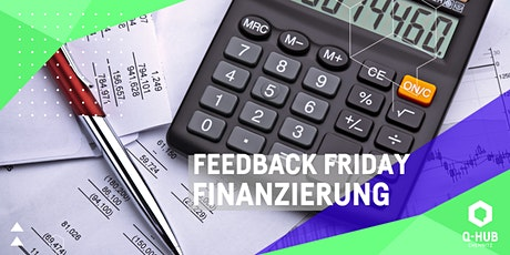 Q-HUB Feedback Friday: Finanzierung Tickets