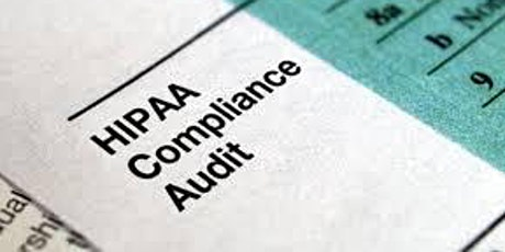 BE PREPARED FOR YOUR NEXT HIPAA AUDIT tickets