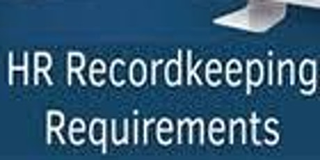 BEST PRACTICES FOR HR RECORDKEEPING REQUIREMENTS tickets