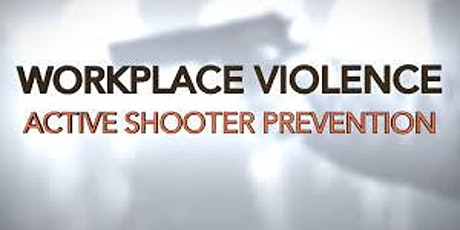 WORKPLACE VIOLENCE AND ACTIVE THREAT RESPONSE tickets