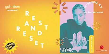 Rest & Reset: Poetry Open Mic with Kai Isaiah Jamal tickets