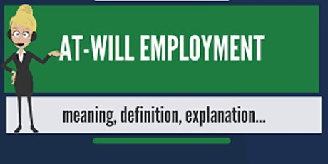 EMPLOYMENT-AT-WILL! tickets
