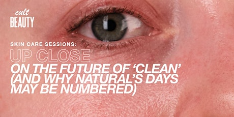 UP CLOSE ON THE FUTURE OF 'CLEAN' WITH NICOLA MOULTON AND GUESTS tickets