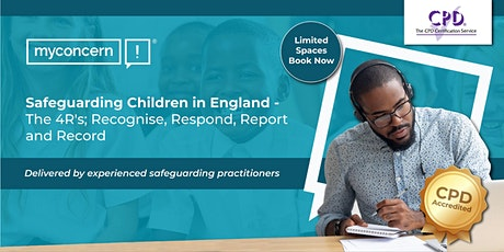 Safeguarding Children in England - The 4R's C#1 tickets
