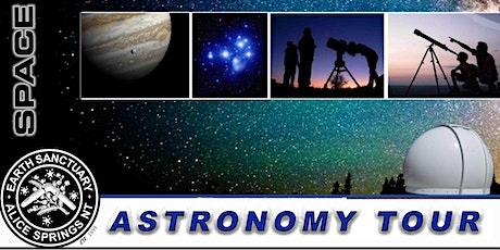 Alice Springs Astronomy Tours   Friday December 3rd Showtime 7.45 PM tickets