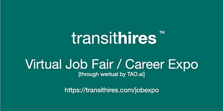 #TransitHires Virtual Job Fair / Career Expo Event #Columbia tickets