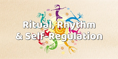 Ritual, Rhythm & Self-Regulation: An NPD & Attachment-Based Play Course tickets