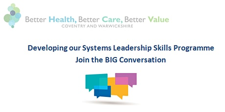 Coventry & Warwickshire - Big Leadership Conversation tickets
