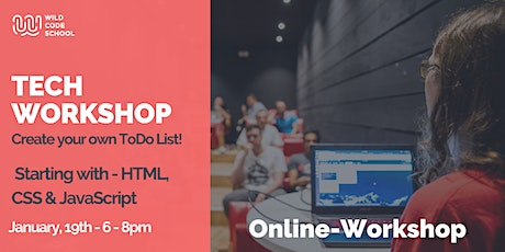 Tech Workshop | Create your own ToDo List!  |  HTML, CSS, Javascript tickets