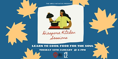 Diaspora Kitchen Sessions with The Ubele Initiative tickets