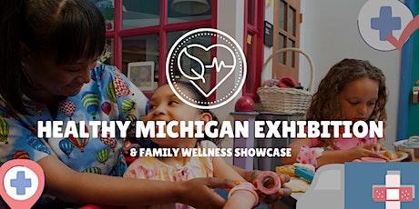 Healthy Michigan Showcase Exhibition tickets