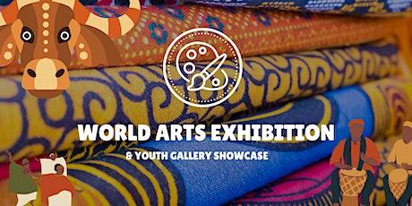 World Arts Studio Showcase Exhibition tickets