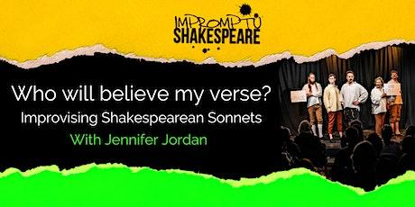 Who will believe my verse?: Improvising Sonnets  (with Jennifer Jordan) biglietti