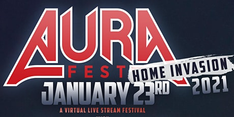 AURA Fest: Home Invasion tickets