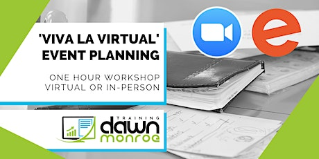 Viva la Virtual: Event Planning tickets