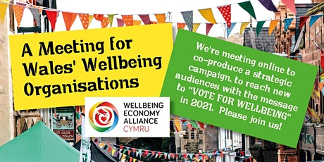 How to Promote Voting for Wellbeing in the 2021 Senedd Elections? tickets