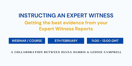 Getting the best evidence from your Expert Witness Reports for Solicitors tickets