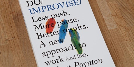 Learn to Improvise with Robert Poynton tickets