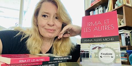 Écrire son livre ou son scénario avec  Anna Alexis Michel ! billets