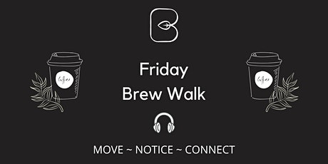 Brew Walk - Fri mornings ONLINE tickets