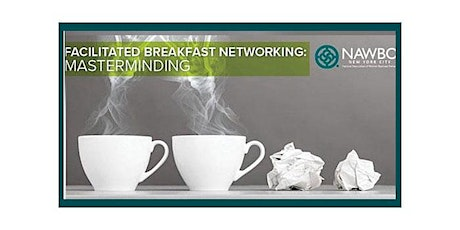 October 12th Facilitated Breakfast Networking: Masterminding tickets