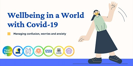 Wellbeing in a World with Covid-19 tickets