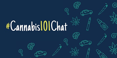 #Cannabis101Chat tickets