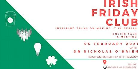 Irish Friday Club on 5 February with Dr. Nicholas O'Brien tickets