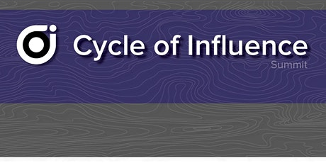 Cycle of Influence Summit 2021 tickets