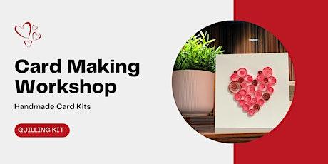 Valentines Day Card/Gift Making Workshop tickets