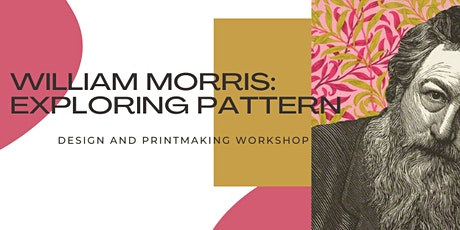 William Morris: Pattern Design (with linocut) tickets