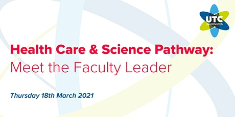 UTC Warrington: Meet the Health Care & Science Faculty Leader tickets