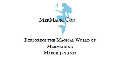 MerMagic Con 2021 tickets