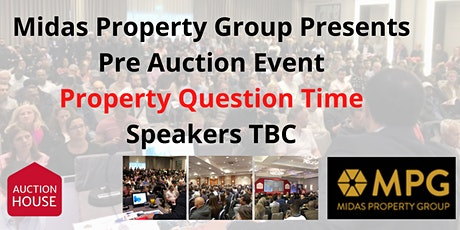 Pre Auction Event - Property Question 28th July tickets