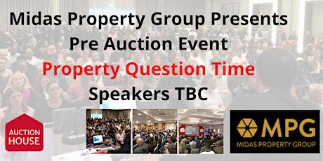 Pre Auction Event - Property Question  8th Dec tickets