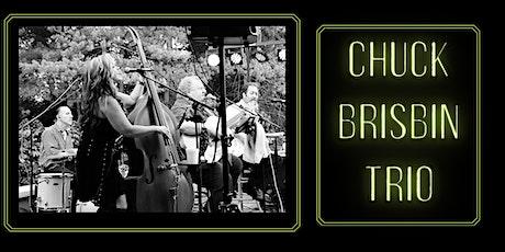 Chuck Brisbin Trio Live @ Big Ash tickets