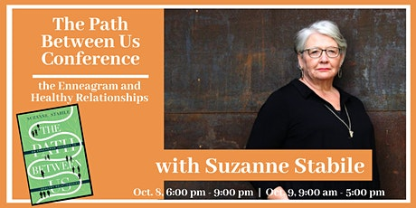 The Path Between Us: Enneagram Conference with Suzanne Stabile tickets