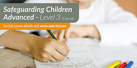 Advanced Safeguarding Children (Level 3) tickets