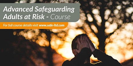 Advanced Safeguarding Adults (Level 3) tickets