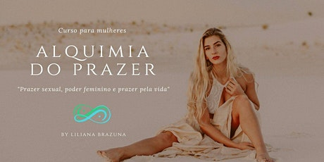 Curso A Alquimia do Prazer tickets