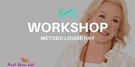 Workshop Método Louise Hay ingressos