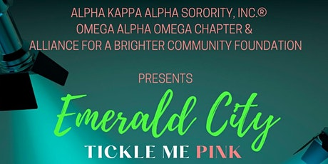 "AKA-Emerald City - ""Tinkle Me Pink"" tickets"