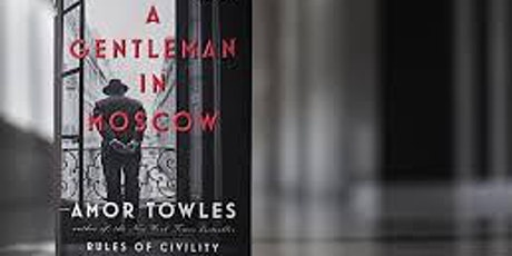 "'Reading Between the Wines' decants ""A Gentleman in Moscow"" by Amor Towles. tickets"