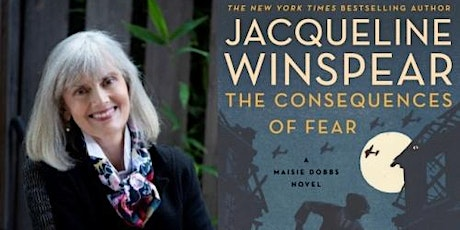 Jacqueline Winspear, The Consequences of Fear: A Maisie Dobbs Novel tickets