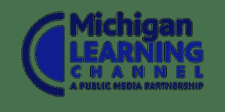 Michigan Learning Channel Professional Development Webinar tickets